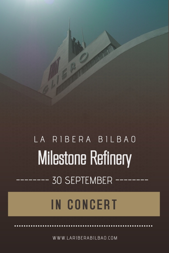 Poster Milestone Refinery Bilbao